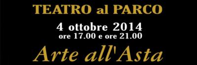 """Arte all'asta"" Ottobre 2014"