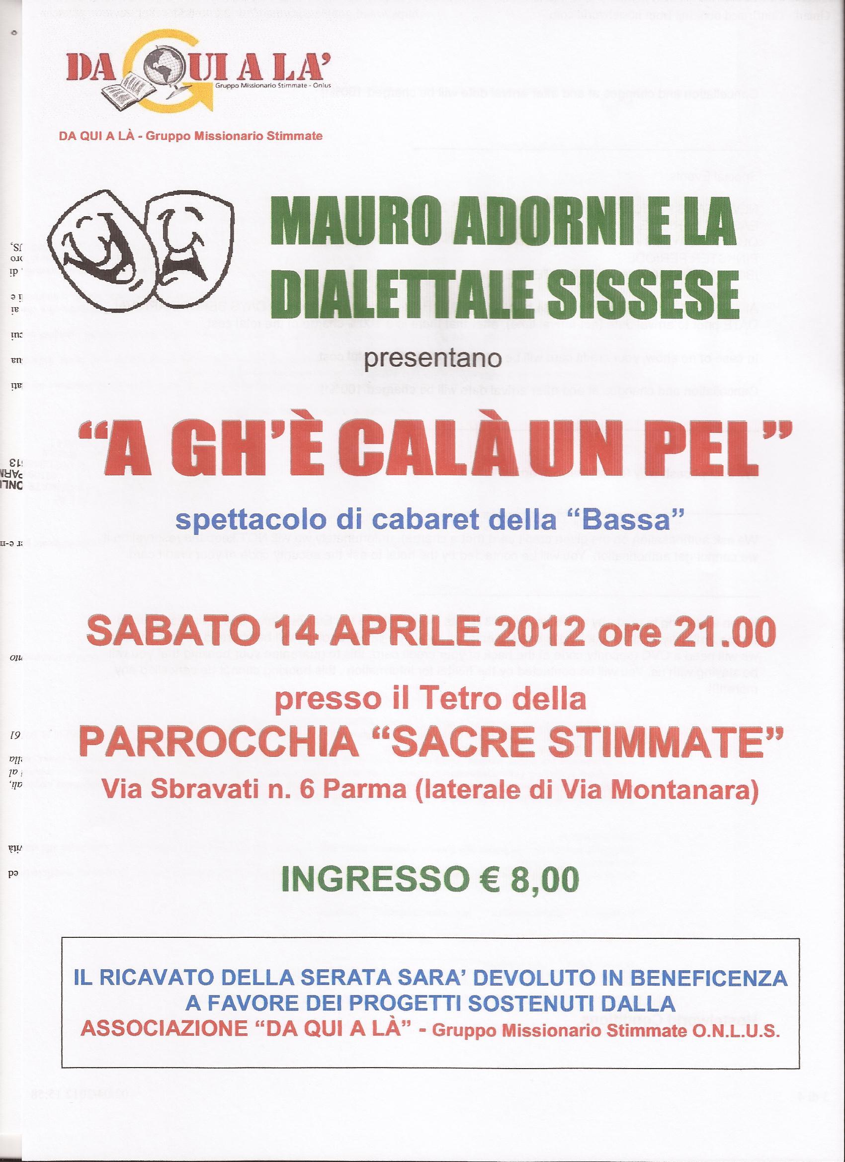 Mauro Adorni e la dialettale Sissese a favore dell'ass. Daquialà